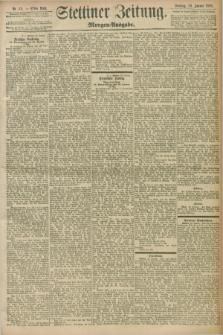 Stettiner Zeitung. 1898, Nr. 49 (30 Januar) - Morgen-Ausgabe