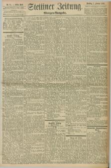 Stettiner Zeitung. 1898, Nr. 51 (1 Februar) - Morgen-Ausgabe