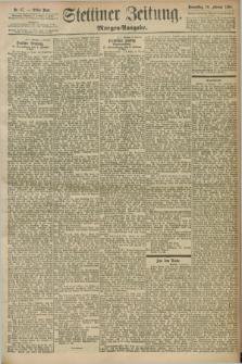 Stettiner Zeitung. 1898, Nr. 67 (10 Februar) - Morgen-Ausgabe