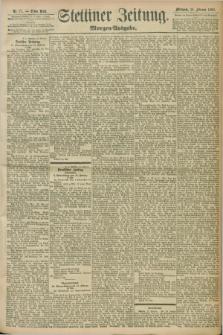 Stettiner Zeitung. 1898, Nr. 77 (16 Februar) - Morgen-Ausgabe