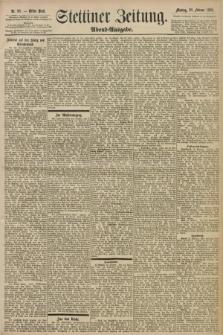 Stettiner Zeitung. 1898, Nr. 98 (28 Februar) - Abend-Ausgabe