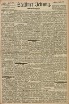 Stettiner Zeitung. 1898, Nr. 114 (9 März) - Abend-Ausgabe