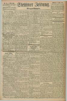 Stettiner Zeitung. 1898, Nr. 125 (16 März) - Morgen-Ausgabe
