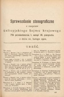 [Kadencja IX, sesja I, pos. 79] Sprawozdanie Stenograficzne z Rozpraw Galicyjskiego Sejmu Krajowego. 79.Posiedzenie 1.Sesyi IX. Peryodu