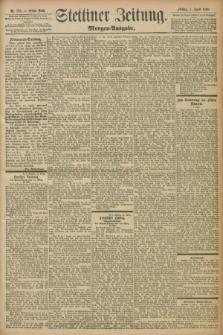 Stettiner Zeitung. 1898, Nr. 153 (1 April) - Morgen-Ausgabe