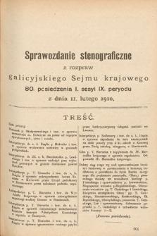 [Kadencja IX, sesja I, pos. 80] Sprawozdanie Stenograficzne z Rozpraw Galicyjskiego Sejmu Krajowego. 80.Posiedzenie 1.Sesyi IX. Peryodu