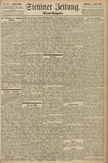 Stettiner Zeitung. 1898, Nr. 170 (13 April) - Abend-Ausgabe