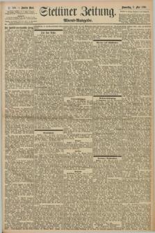 Stettiner Zeitung. 1898, Nr. 208 (5 Mai) - Abend-Ausgabe