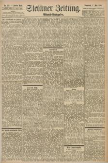 Stettiner Zeitung. 1898, Nr. 212 (7 Mai) - Abend-Ausgabe