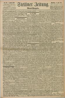 Stettiner Zeitung. 1898, Nr. 220 (12 Mai) - Abend-Ausgabe