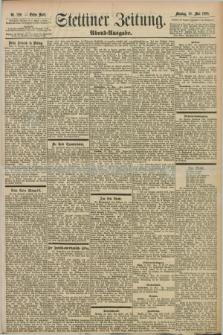Stettiner Zeitung. 1898, Nr. 226 (16 Mai) - Abend-Ausgabe