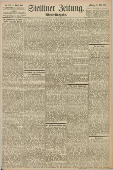Stettiner Zeitung. 1898, Nr. 236 (23 Mai) - Abend-Ausgabe