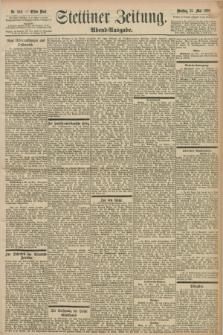 Stettiner Zeitung. 1898, Nr. 248 (31 Mai) - Abend-Ausgabe