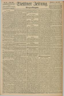 Stettiner Zeitung. 1898, Nr. 255 (4 Juni) - Morgen-Ausgabe