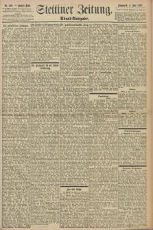 Stettiner Zeitung. 1898, Nr. 256 (4 Juni) - Abend-Ausgabe