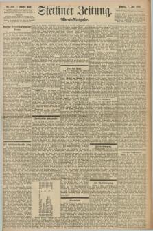 Stettiner Zeitung. 1898, Nr. 260 (7 Juni) - Abend-Ausgabe