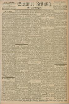Stettiner Zeitung. 1898, Nr. 267 (11 Juni) - Morgen-Ausgabe