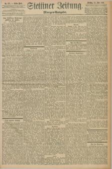 Stettiner Zeitung. 1898, Nr. 271 (14 Juni) - Morgen-Ausgabe