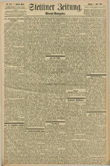 Stettiner Zeitung. 1898, Nr. 302 (1 Juli) - Abend-Ausgabe