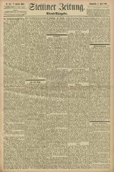 Stettiner Zeitung. 1898, Nr. 316 (9 Juli) - Abend-Ausgabe