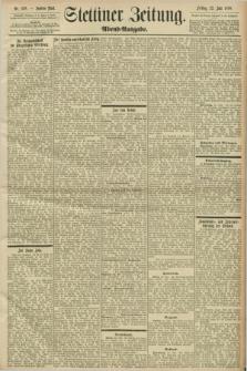 Stettiner Zeitung. 1898, Nr. 338 (22 Juli) - Abend-Ausgabe