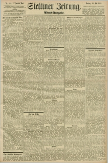 Stettiner Zeitung. 1898, Nr. 344 (26 Juli) - Abend-Ausgabe