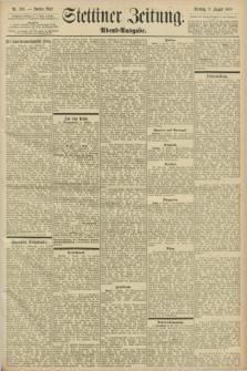 Stettiner Zeitung. 1898, Nr. 368 (9 August) - Abend-Ausgabe
