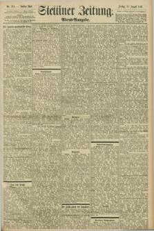 Stettiner Zeitung. 1898, Nr. 374 (12 August) - Abend-Ausgabe