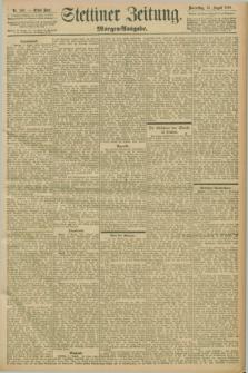 Stettiner Zeitung. 1898, Nr. 383 (18 August) - Morgen-Ausgabe