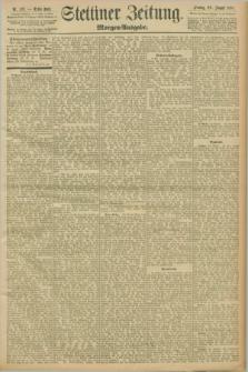 Stettiner Zeitung. 1898, Nr. 397 (26 August) - Morgen-Ausgabe