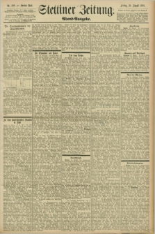 Stettiner Zeitung. 1898, Nr. 398 (26 August) - Abend-Ausgabe