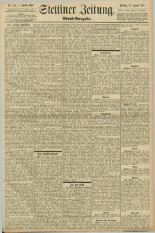 Stettiner Zeitung. 1898, Nr. 404 (30 August) - Abend-Ausgabe