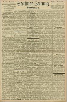 Stettiner Zeitung. 1898, Nr. 408 (1 September) - Abend-Ausgabe