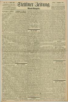 Stettiner Zeitung. 1898, Nr. 410 (2 September) - Abend-Ausgabe