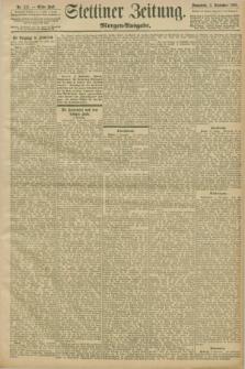 Stettiner Zeitung. 1898, Nr. 411 (3 September) - Morgen-Ausgabe