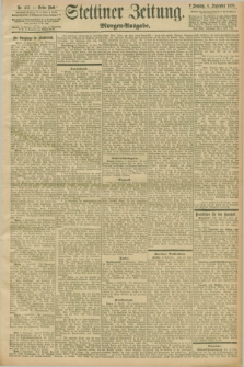 Stettiner Zeitung. 1898, Nr. 413 (4 September) - Morgen-Ausgabe