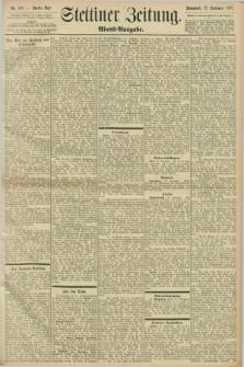 Stettiner Zeitung. 1898, Nr. 436 (17 September) - Abend-Ausgabe