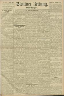 Stettiner Zeitung. 1898, Nr. 438 (19 September) - Abend-Ausgabe