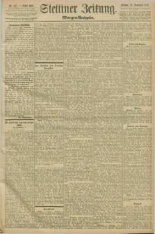 Stettiner Zeitung. 1898, Nr. 439 (20 September) - Morgen-Ausgabe