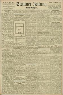 Stettiner Zeitung. 1898, Nr. 440 (20 September) - Abend-Ausgabe