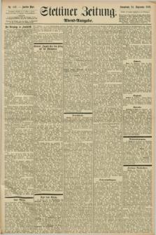 Stettiner Zeitung. 1898, Nr. 448 (24 September) - Abend-Ausgabe