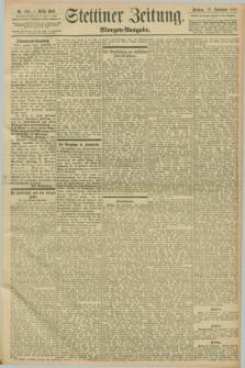Stettiner Zeitung. 1898, Nr. 451 (27 September) - Morgen-Ausgabe