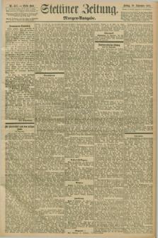 Stettiner Zeitung. 1898, Nr. 457 (30 September) - Morgen-Ausgabe