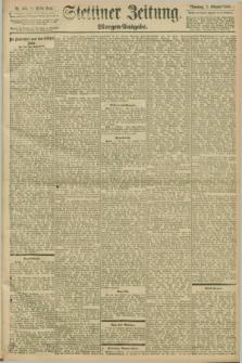 Stettiner Zeitung. 1898, Nr. 461 (2 Oktober) - Morgen-Ausgabe