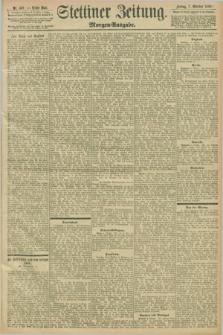 Stettiner Zeitung. 1898, Nr. 469 (7 Oktober) - Morgen-Ausgabe
