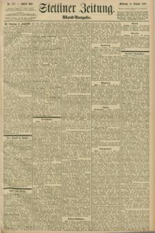Stettiner Zeitung. 1898, Nr. 478 (12 Oktober) - Abend-Ausgabe