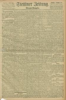 Stettiner Zeitung. 1898, Nr. 511 (1 November) - Morgen-Ausgabe