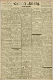 Stettiner Zeitung. 1898, Nr. 524 (8 November) - Abend-Ausgabe