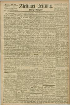 Stettiner Zeitung. 1898, Nr. 531 (12 November) - Morgen-Ausgabe