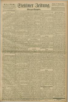 Stettiner Zeitung. 1898, Nr. 533 (13 November) - Morgen-Ausgabe